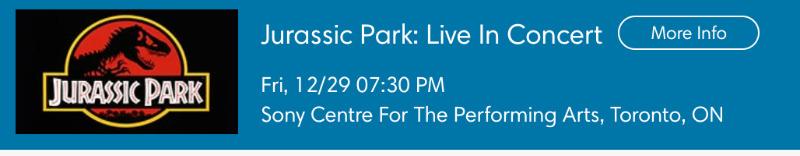 转让Jurassic Park: Live In Concert侏罗纪公园音乐会!正中间前排好位置
